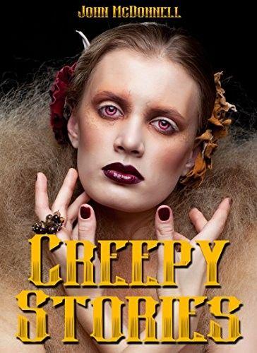 """Creepy Stories""  ***  John McDonnell  (2011)"