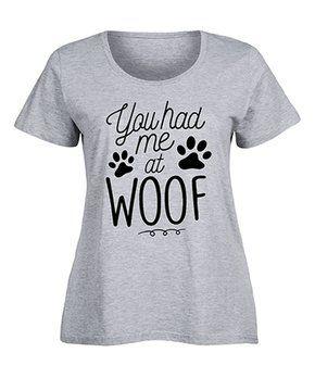 You Had Me At Woof- Ladies Plus Size Scoop Neck Tee