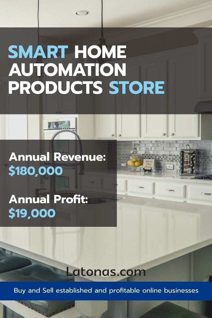 Smart Home Automation Products Store For Sale With 180 000 Annual Revenue And 19 000 Annual Profit Busines Smart Home Automation Home Automation Smart Home