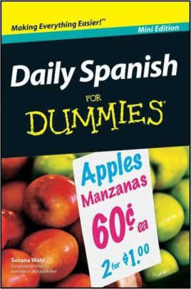 Daily Spanish For Dummies, Mini Edition