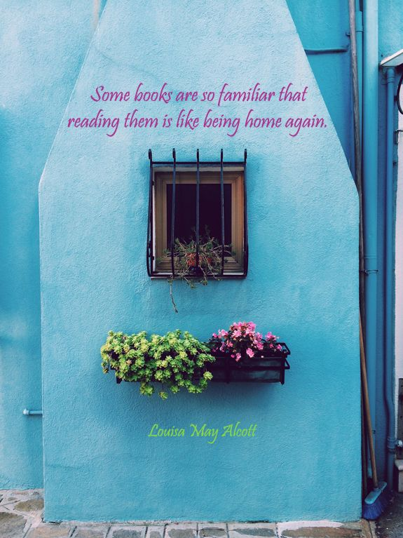 """""""Some books are… like being home again."""""""