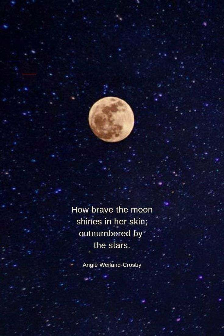 Self Love A Full Moon Fullmoonquotes Nature Quotes Featured On Serene Pictures To Enchant The Wandering S Moon And Star Quotes Nature Quotes Moon Quotes