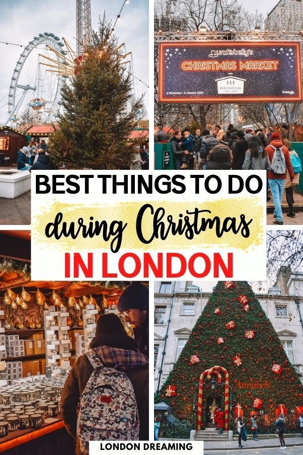 Christmas In London 10 Awesome Things To Do In 2020 London Christmas England Travel Guide Winter Destinations Europe