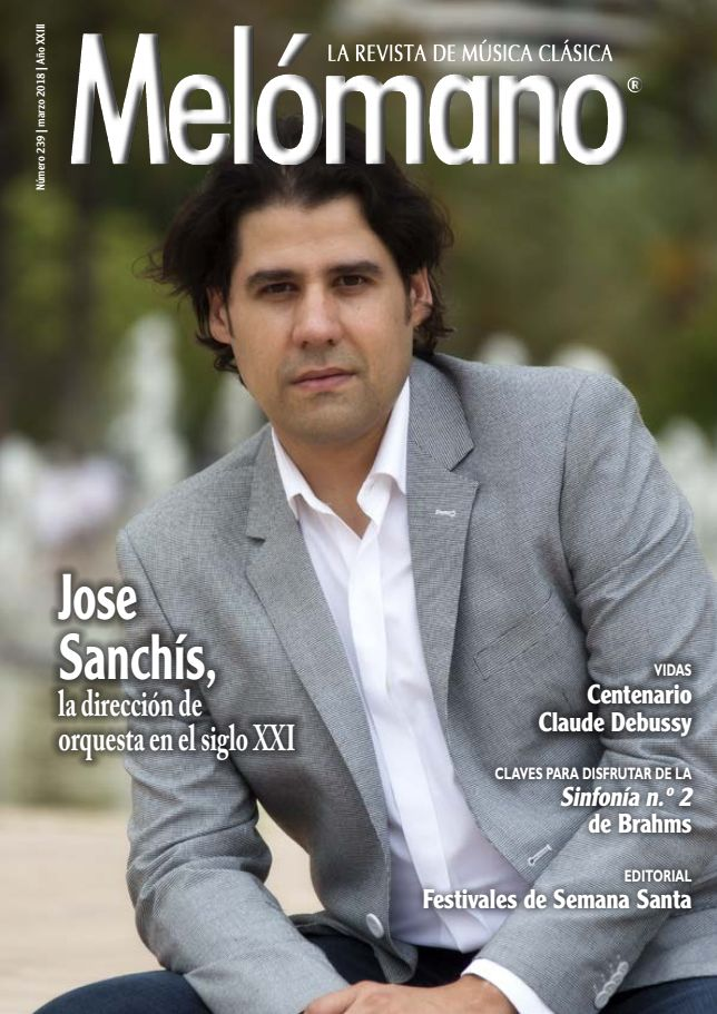 Melómano, la revista de música clásica. N. 239 (marzo 2018)
