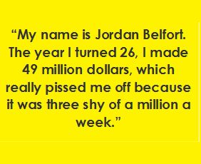 The Wolf of Wall Street - favourite quote