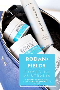 THE RODAN + FIELDS MOVEMENT COMES TO AUSTRALIA