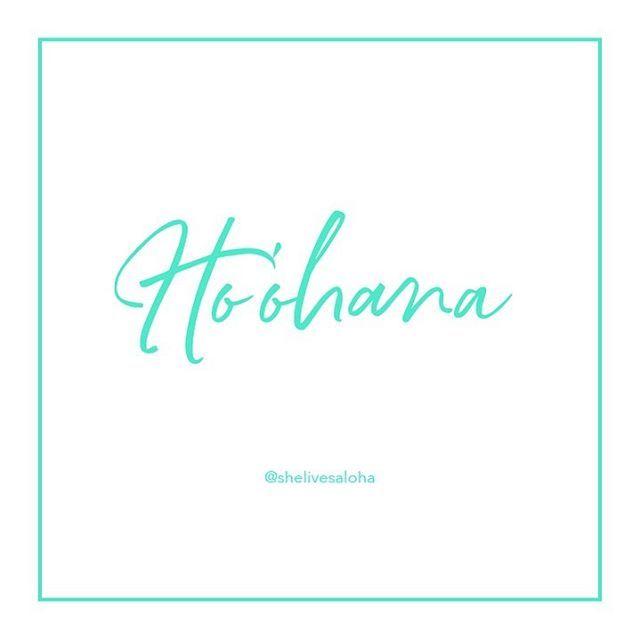 Hawaiian Word Of The Week Ho Ohana Words Hawaiian Week