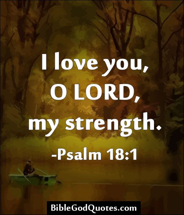 Quotes About Love And Strength From The Bible : Quotes From The Bible About Strength And Love 1000+ images about god ...