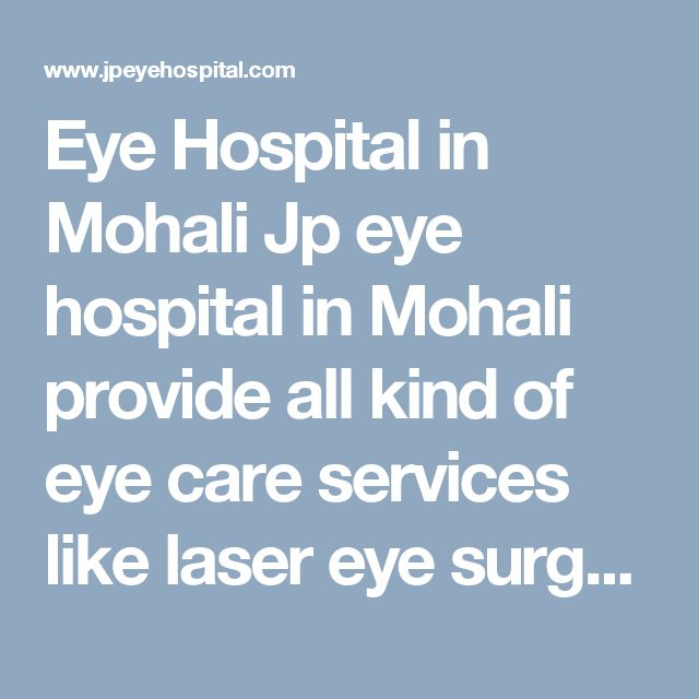 Eye Hospital in Mohali Jp eye hospital in Mohali provide all kind of eye care services like laser eye surgery centre Chandigarh/ Lasik laser in Chandigarh, Best Retina specialist in Chandigarh/ Vitreous eye surgery in Mohali.  #BestEyeHospitalinChandigarh #EyeClinicinChandigarh #EyeCareinChandigarh #BestEyeSpecialistinMohali
