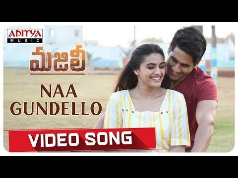 Naa Gundello Video Song 2019 Majili Video Song Songs Movie Songs Telugu Movies