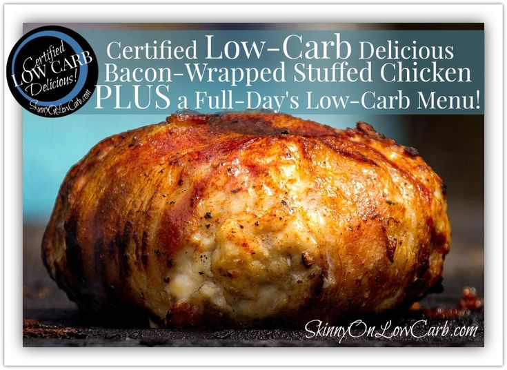Low-Carb Bacon Wrapped Stuffed Chicken Breast - SKINNY on LOW CARB