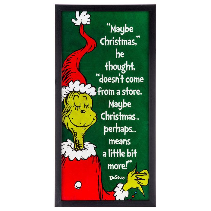Dr Seuss The Grinch Quote Framed Wall Decor Hobby Lobby 5819446 Grinch Quotes Frames On Wall Grinch Christmas Decorations