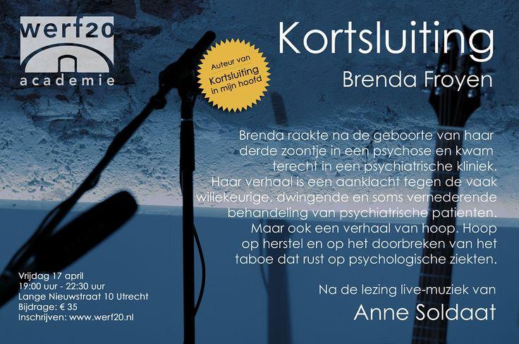 Vrijdag 17 april 2015: Het persoonlijke & ontroerende verhaal van Brenda Froyen. En live-muziek van Anne Soldaat!