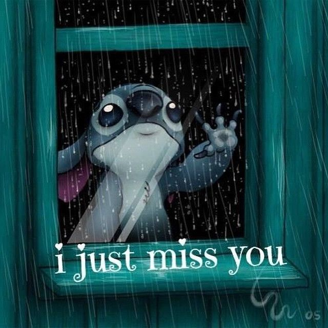 I Just Miss You love quotes cute friends movies miss you sad lonely depressed stitch raining lilo and stich