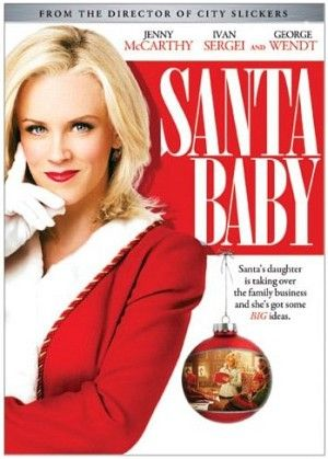 Santa Baby, ABC Family, 2006, Jenny McCarthy, Ivan Serei.  Not like.