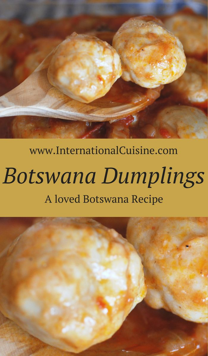 Who doesn't love dumplings in a stew? These were served with a delicious oxtail stew called mogatla. Get the really easy recipe and enjoy an authentic Botswana recipe.