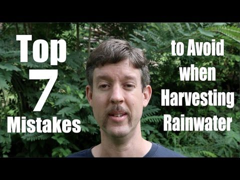 Top 7 Mistakes to Avoid when Harvesting Rain Water - YouTube