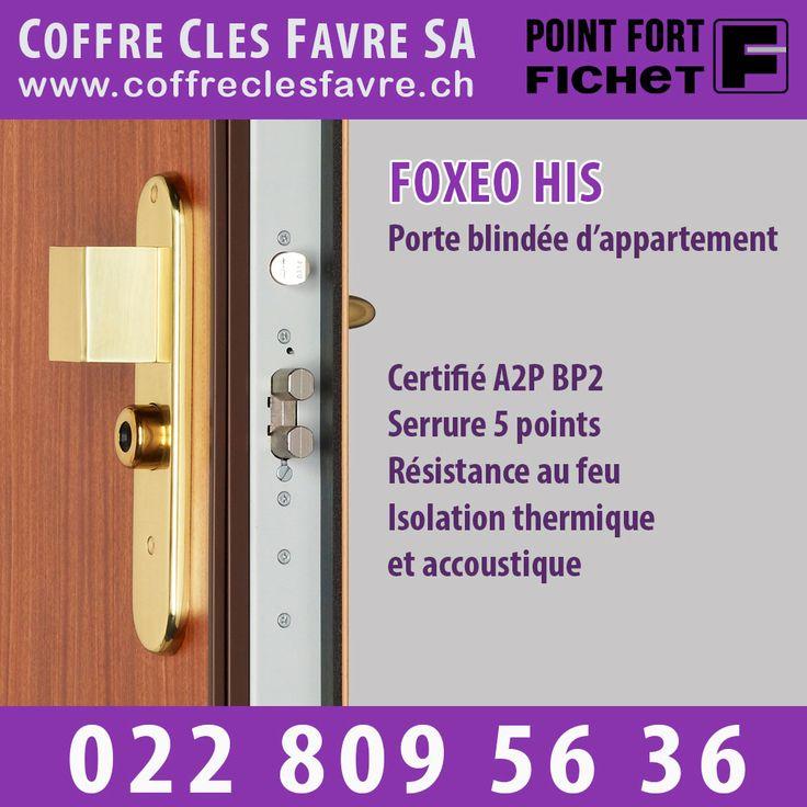 Porte Blindée d'appartement Foxeo HiS Bloc-porte blindé certifié A2P BP2 contre l'effraction, Foxeo HiS l'est également pour sa résistance au feu, son isolation thermique et acoustique.  #Porte #Pointfortfichet #Geneve