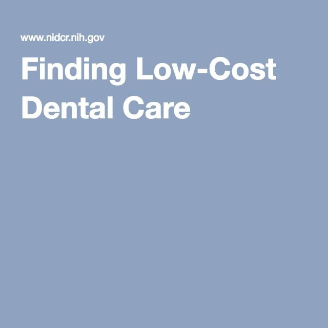 Finding Low-Cost Dental Care