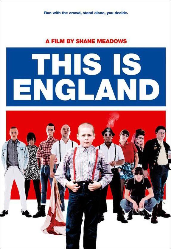 This Is England (2006)   Cartelera de Noticias