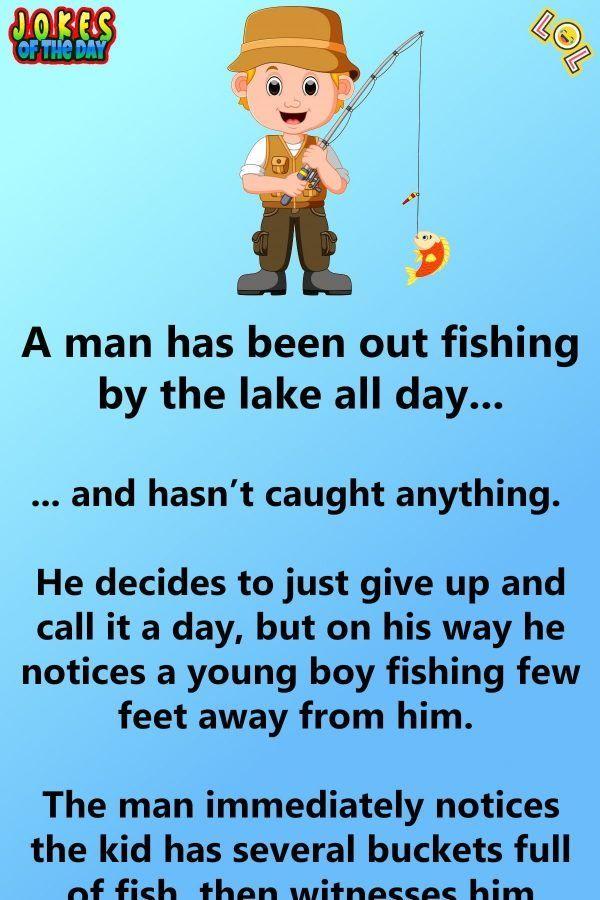 Clean Joke The Man Asks The Boy How He Catches So Many Fish Clean Jokes Jokes Family Jokes