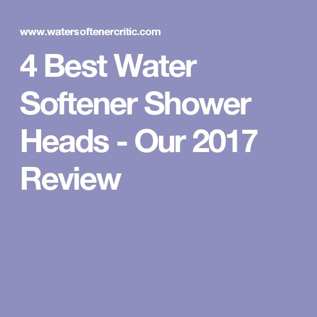 4 Best Water Softener Shower Heads - Our 2017 Review