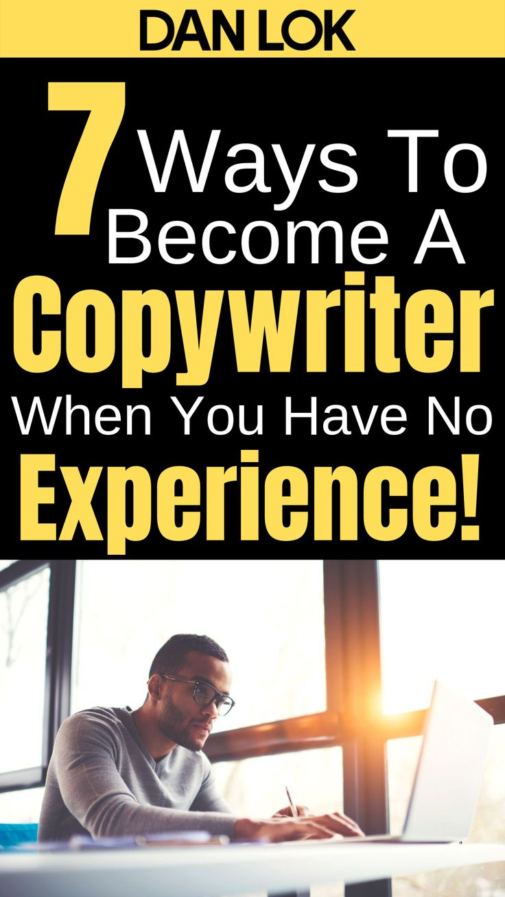 How To A Copywriter With No Experience (With images