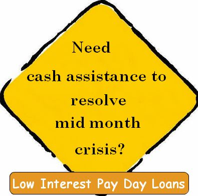 Low interest payday loans can offer cash in your financial crises at very low interest rates without any documents. You can apply for cash with us just fill an online application. Borrowers can utilize cash for any king of expenses such as telephone expenses, sudden car breakdown expenses, medical bill and electricity etc. So, don't waste valuable time, apply with us now!
