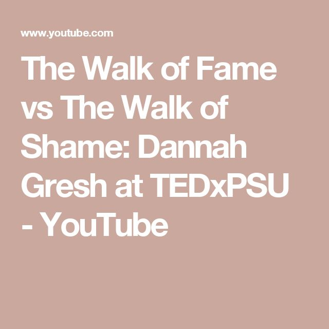 The Walk of Fame vs The Walk of Shame: Dannah Gresh at TEDxPSU - YouTube