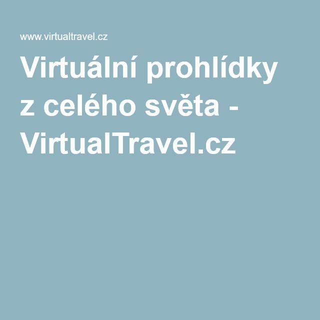 Virtuální prohlídky z celého světa - VirtualTravel.cz