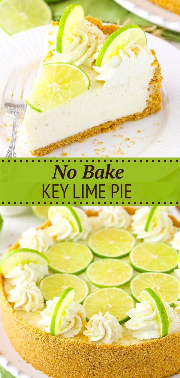 No Bake Key Lime Cheesecake Easy No Bake Dessert Recipe Recipe Desserts Lime Cheesecake Key Lime Cheesecake Recipe