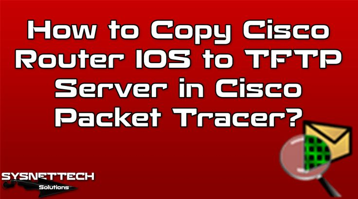 █ How to Copy Cisco Router IOS to TFTP Server in Packet Tracer? | SYSNETTECH Solutions ───────────────────────────────────────── █ Watch the Video ► https://www.youtube.com/watch?v=Ik-ILkmNd2s ───────────────────────────────────────── #Cisco #CCNA #CCNP #Routing #Switching #CiscoPacketTracer #PacketTracer #IOS #CiscoIOS #Server #TFTP #FileTransfer #IT #CiscoEğitimi #CiscoCCNAEğitimi #CPT #Networking #CiscoNetworking