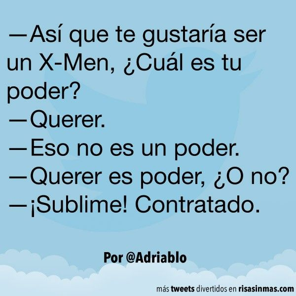 Querer Es Poder Humor Risas Chistes Chiste Memes Risasinmas Funny Phrases Funny True Quotes Funny Quotes