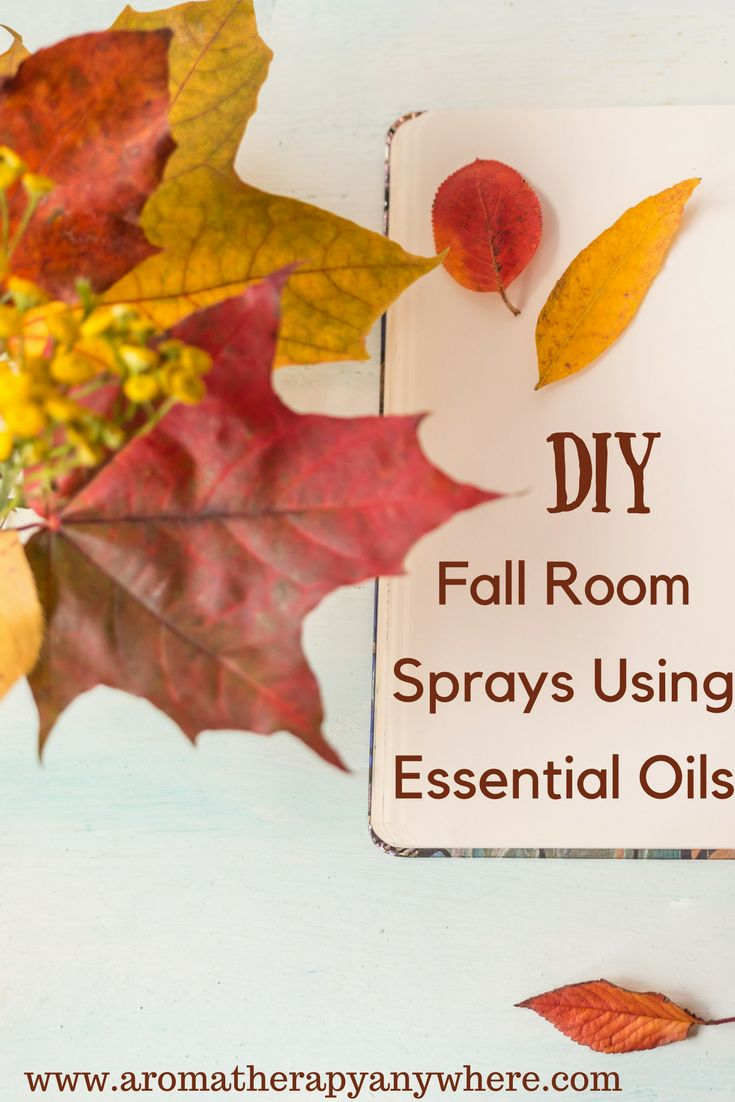 Make Your Own Fall room sprays with essential oils