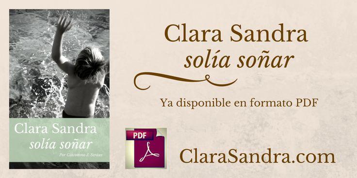 Clara Sandra Solía Soñar, ya disponible en formato PDF