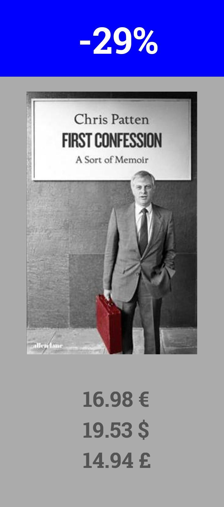 Have you read First Confession already? If not definitely check it out. Right now it is 29% off bookdepository. Chris Patten is currently Chancellor of Oxford University. As a British MP (1979-92) he served as Minister for Overseas Development, Secretary of State for the Environment and Chairman of the Conservative Party, being described afterwards as the best Tory Prime Minister we never had (Observer). He is well known for being the last Governor of Hong Kong (1992-7), about which he wrote…
