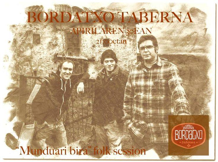 """""""Munduari bira"""" folk session.  Jueves 30 de Abril de 2015 a las 21:00 horas   Bordatxo Taberna  Bañuetaibar 6, Amurrio"""