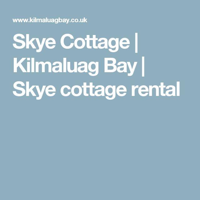 Skye Cottage | Kilmaluag Bay | Skye cottage rental