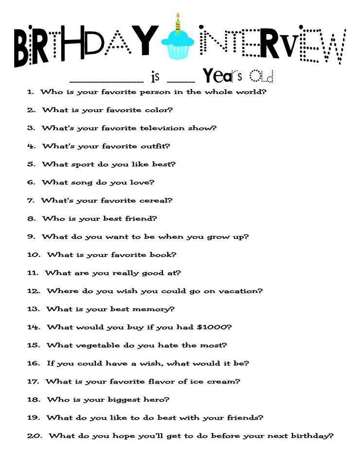 Birthday interview questions. This is such a great idea! I'm going to do this when Emma is old enough and put them all in her baby book.