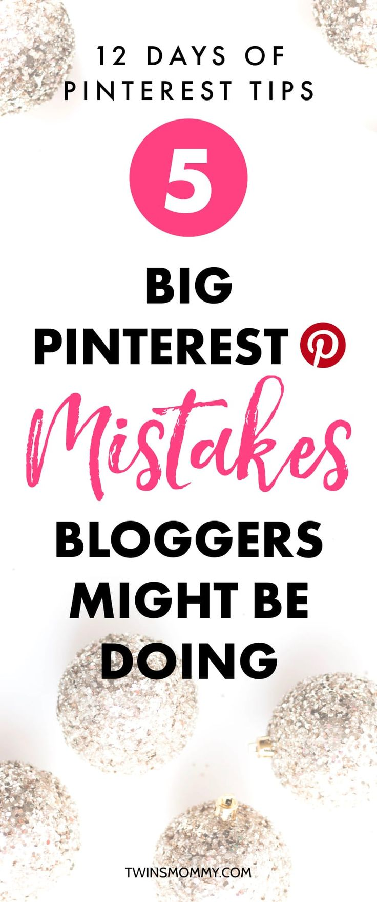 5 Big Pinterest Mistakes Bloggers Might Be Doing #pinterest #pinterestmarketing #pinteresttips