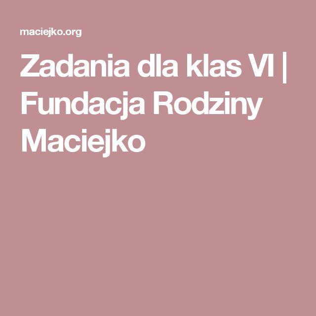 Zadania dla klas VI | Fundacja Rodziny Maciejko
