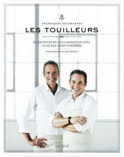 FRANÇOIS LONGPRÉ & AL - Les Touilleurs : techniques gourmandes - Cuisine du monde - LIVRES - Renaud-Bray.com - Ma librairie coup de coeur