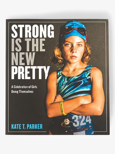 "Workman Publishing ""Strong is the New Pretty"" Book"