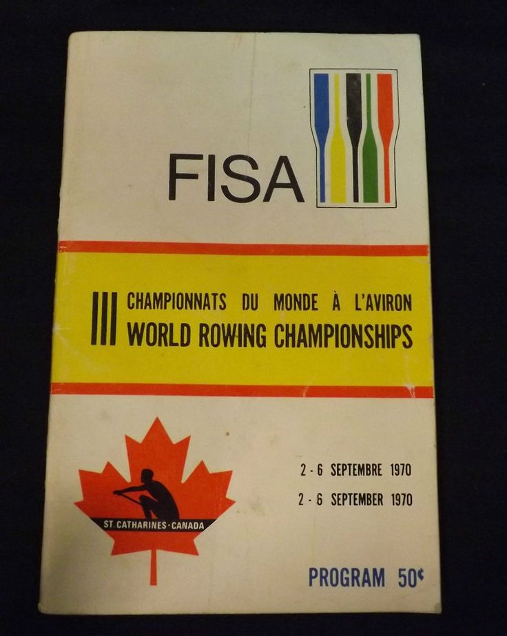 1970 World Rowing Championships Program. FISA - Royal Canadian Henley 47 Yr. Old | eBay