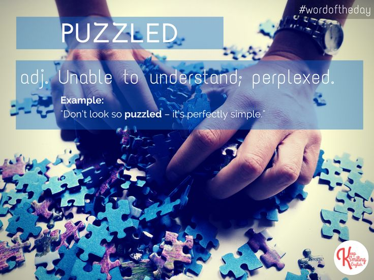 Word of the Day: PUZZLED