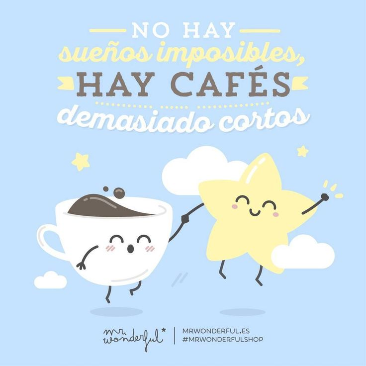 Pst, pst, confiesa... ¿Cuántos cafés llevas ya? #mrwonderfulshop #felizlunes  There are no impossible dreams, just coffees too small. How many coffees have you had so far?