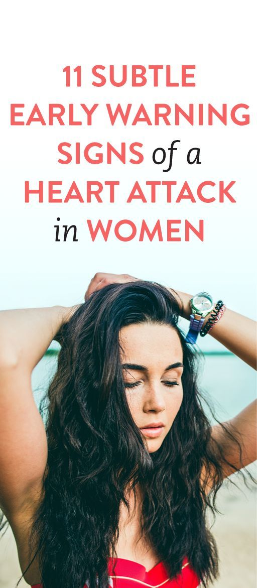 11 Subtle Early Warning Signs Of A Heart Attack In Women