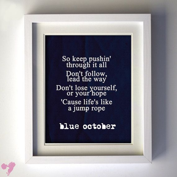 "8x10 Blue October Lyric Art PRINT, ""Life is like a Jump rope"""