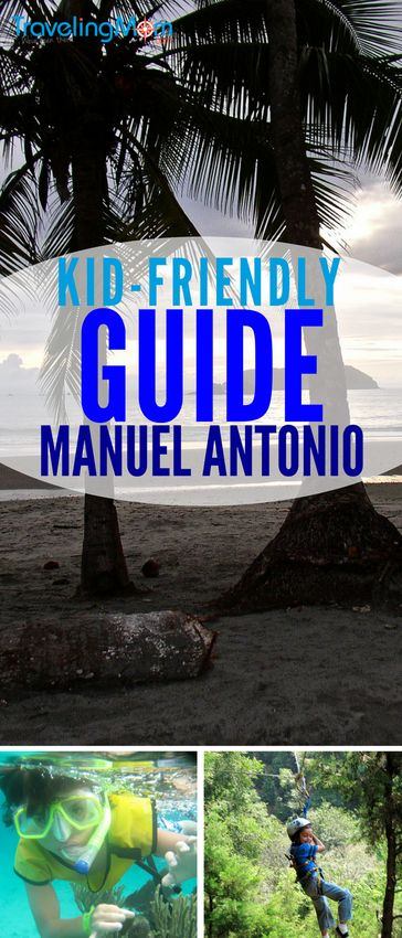 Insider tips on the best things to do with kids in Manuel Antonio Costa Rica. It's a small but diverse locale, with beaches & wildlife viewing for families.