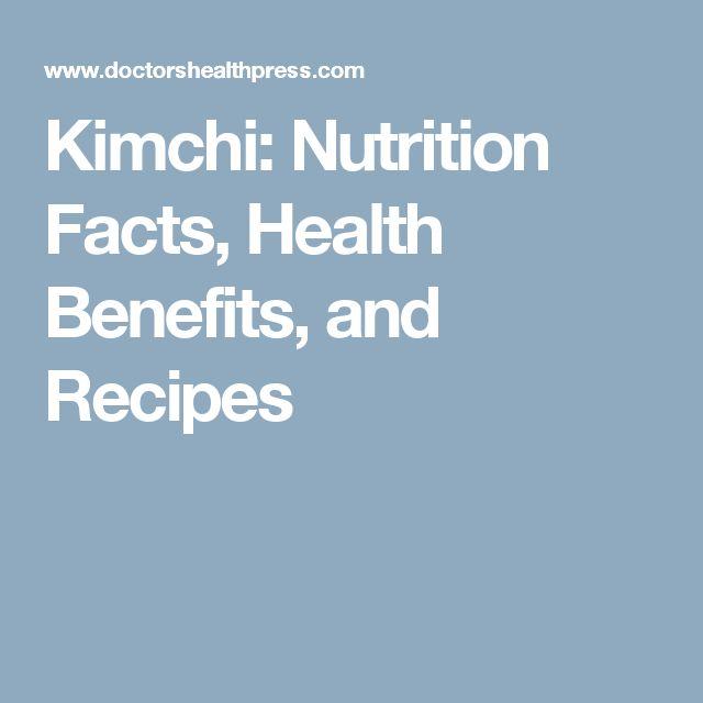 Kimchi: Nutrition Facts, Health Benefits, and Recipes